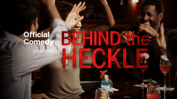 Behind the Heckle Official Comedy